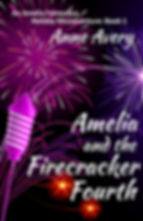 Purple and white fireworks bursts wth book title Amelia and the Firecracker Fourth by Anne Avey