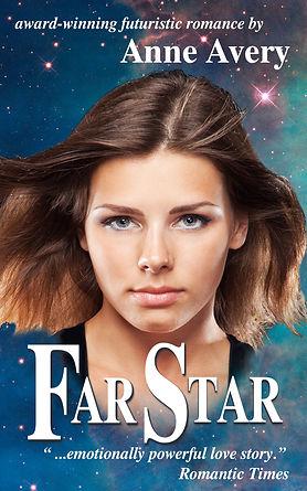Far Star - a futuristic romance by Anne Avery