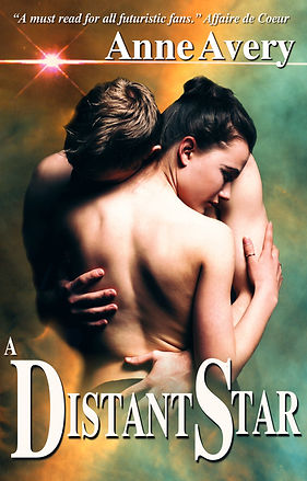 Distant Star - a futuristic romance by Anne Avery
