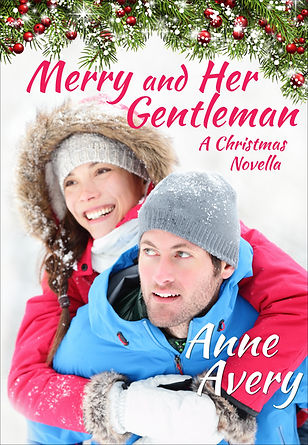 Merry and Her Gentleman - a Christmas contemporary romance by Anne Avery