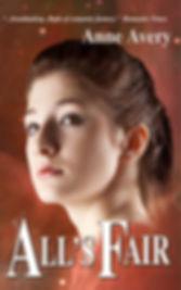 All's Fair - a futuristic romance by Anne Avery