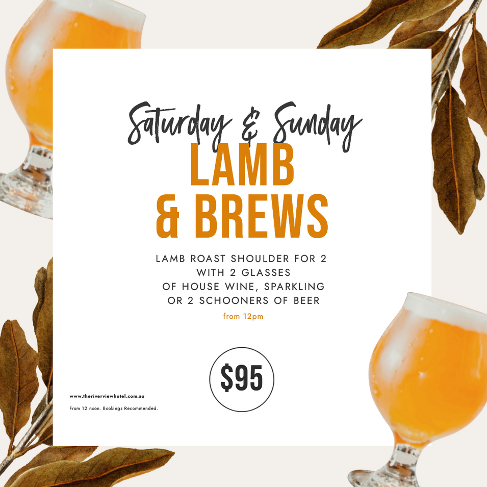 SATURDAY LAMB AND BEER AND WINE SPECIAL THE RIVERVIEW HOTEL