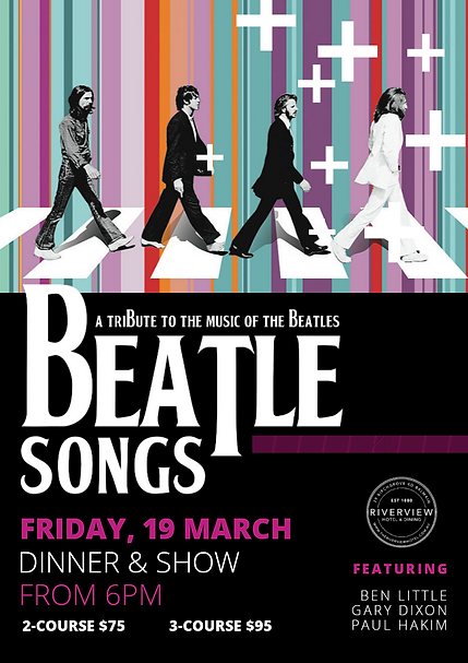Beatlesongs Live Music & Dinner The Riverview Hotel
