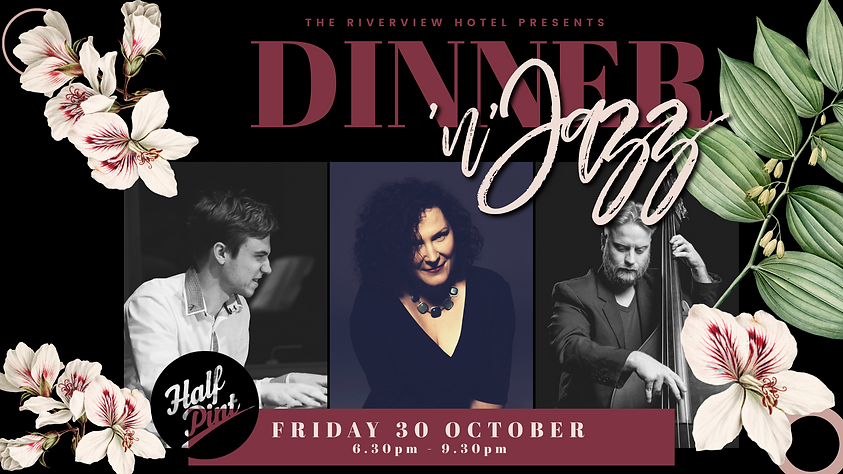 Dinner & Jazz the riverview hotel FB eve