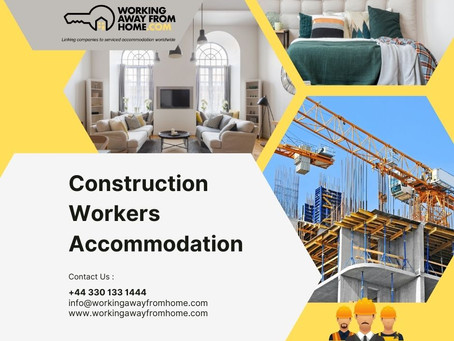The Future for Construction Workers Accommodation