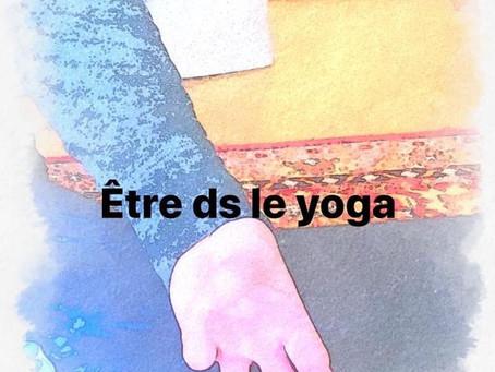 Être ds le yoga