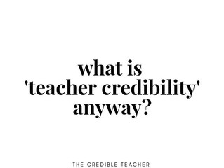 What is teacher credibility?