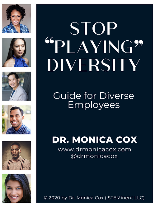 Stop Playing Diversity - Guide for Diverse Employees
