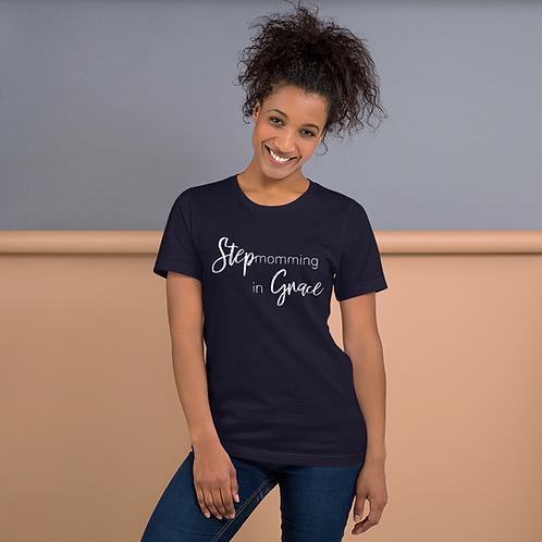 Stepmomming in Grace Short-Sleeve Unisex T-Shirt