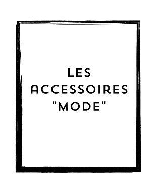 Les accessoires mode.jpg
