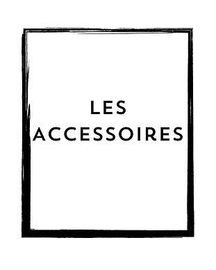 Les accessoires.jpg