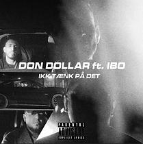 Don Dollar Ibo Ikk Tænk På Det