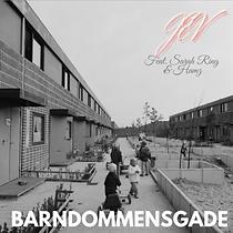Jev feat. Sarah Ring & Hamza - Barndommens Gade