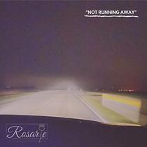 Rosarie - Not Running Away.png
