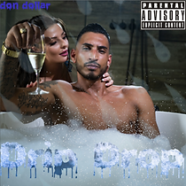 Don Dollar - Drip Drop.png