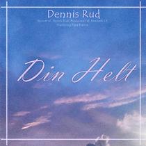 Dennis Rud Din Helt