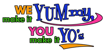 Make it YOUR Way at Yum Yo's