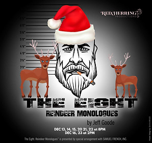 The Eight Reindeer Monologues
