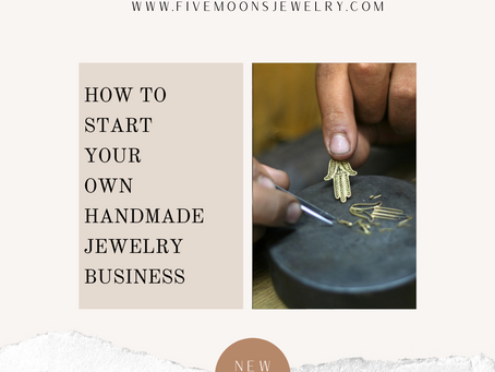 How To Start Your Own Handmade Jewelry Business