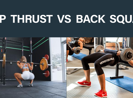 HIP THRUST VS BACK SQUAT