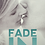 Thumbnail: Fade In Signed Paperback