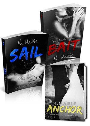 Wake Trilogy - Bait, Sail & Anchor