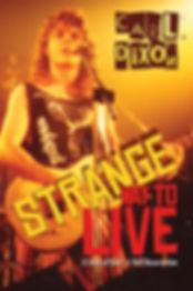 "Carl Dixon biography ""Strange Way To Live"""