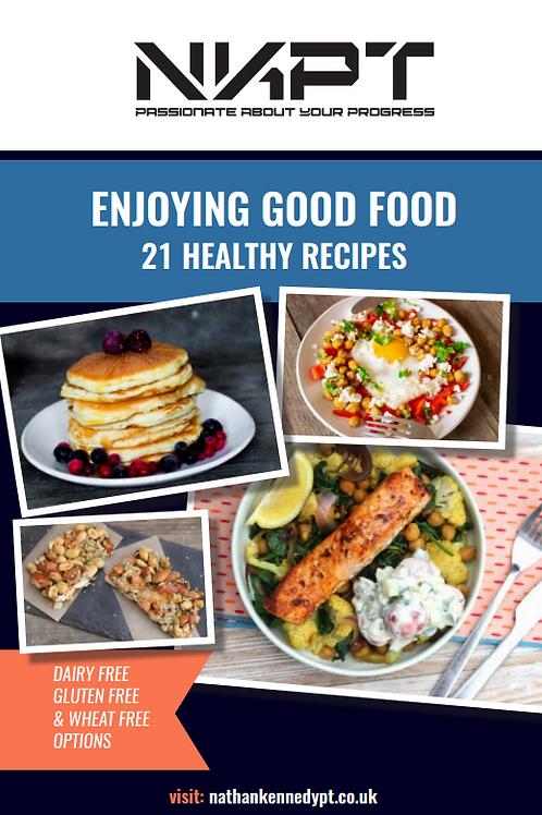 Enjoying Good Food - 21 recipes