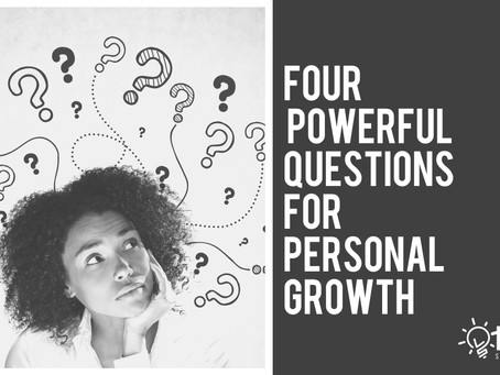 Four Powerful Questions for Personal Growth