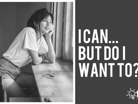 I can...but do I want to?