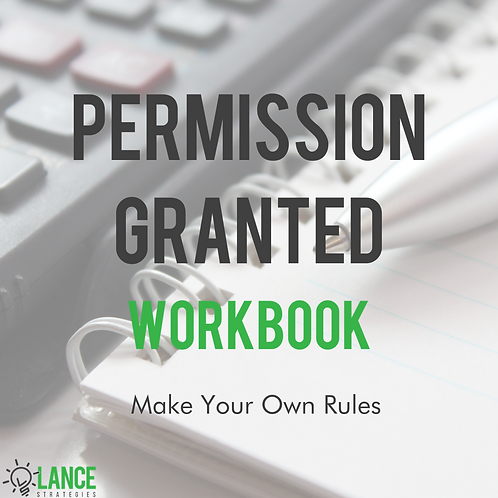 Permission Granted: Make Your Own Rules Workbook
