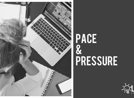 Pace & Pressure