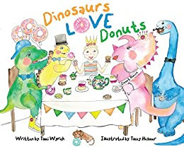 Dinosaurs Love Donuts by Tami Farrell