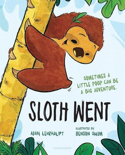 Sloth Went by Adam Lehrhaupt