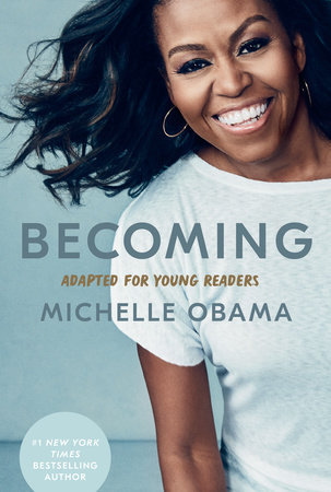 Becoming: Adapted for Young Readers by Michelle Obama (3/2)