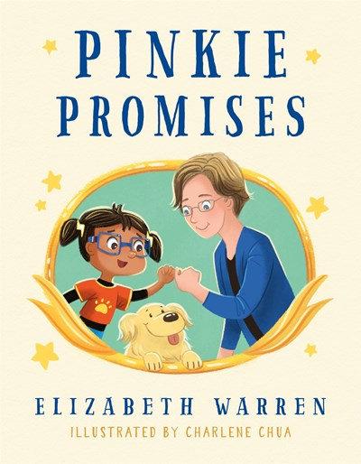 Pinkie Promises by Elizabeth Warren (10/12)