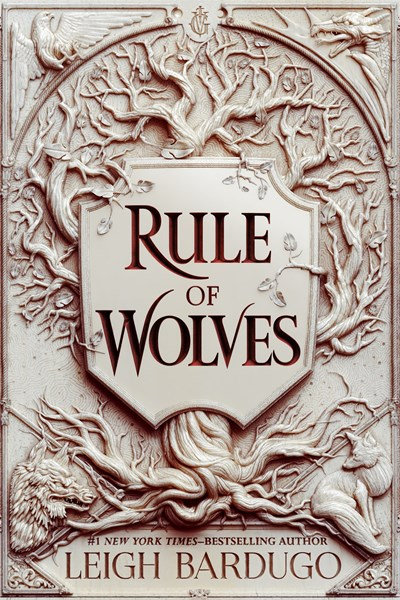 Rule of Wolves by Leigh Bardugo (3/30)