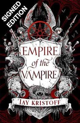 Empire of the Vampire by Jay Kristoff (9/7)