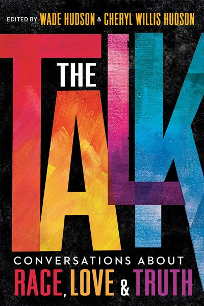 The Talk edited by Wade & Cheryl Willis Hudson