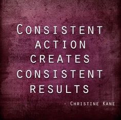 Consistency Is The Key To Writing by Sarah Anne Carter