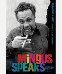 Mingus Speaks