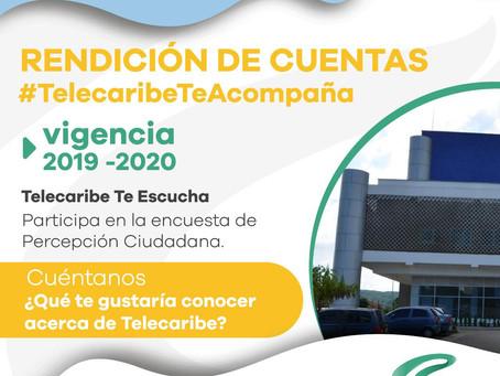Participa en la Rendición de Cuentas vigencia 2020, de tu canal Telecaribe.