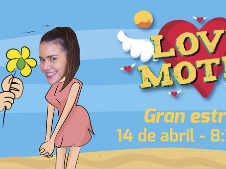 ¡POR FIN! HOY EL GRAN ESTRENO DE LOVE MOTEL