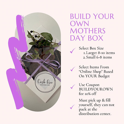 Budget Friendly Build Your Own Mothers Day Box (SEE IMAGE)