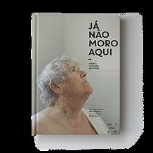 Livros de Fotografia: Livro Já Não Moro Aqui