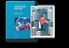 """Fotografia e Livro Autografado: """"No Color? No Fun"""" de Tiago Galo"""