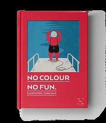 Livros de Fotografia: Livro No Colour No Fun