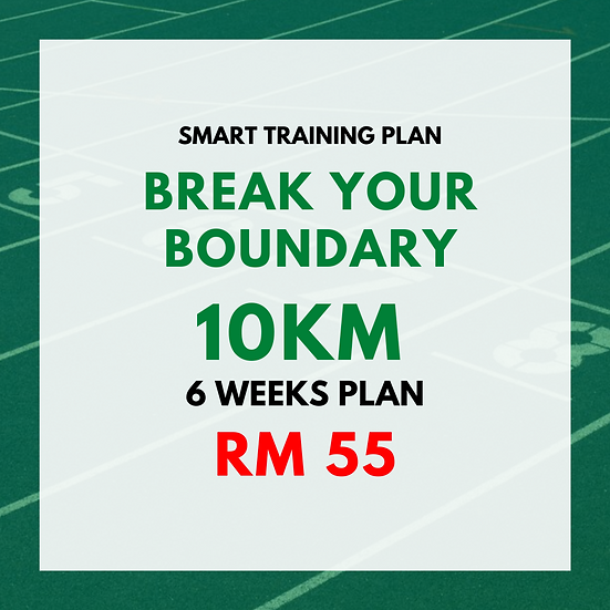 Break Your Boundary | 10km (6 Weeks Plan)