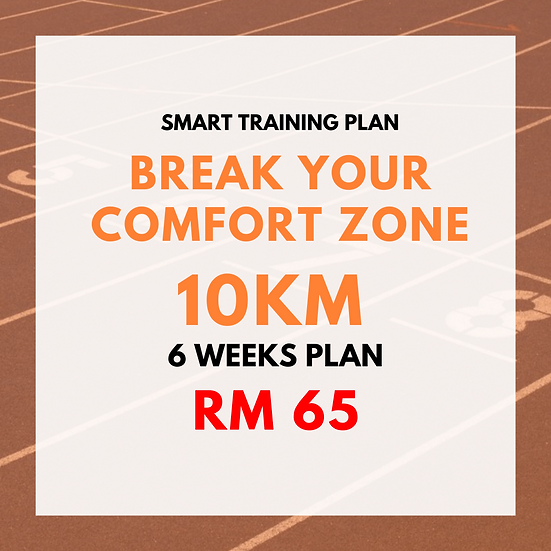 Break Your Comfort Zone | 10km (6 Weeks Plan)