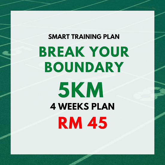 Break Your Boundary | 5km (4 Weeks Plan)